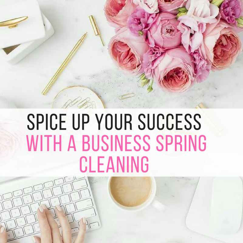 Spice Up your Success with a Business Spring Cleaning