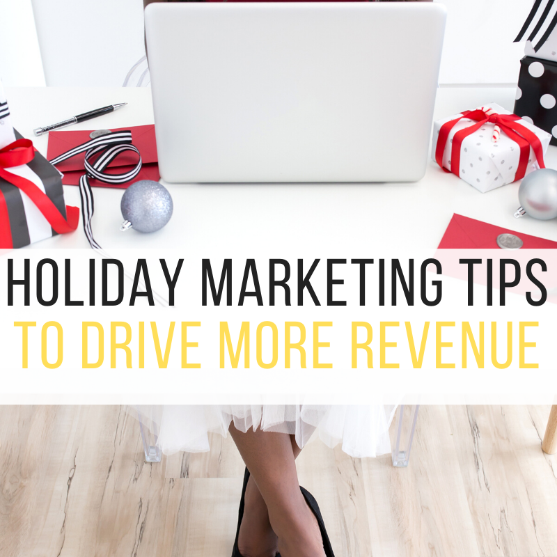 Holiday Marketing Tips to Increase Revenue